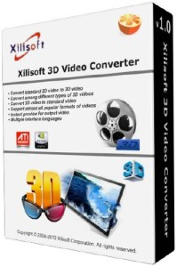 Xilisoft 3D Video Converter Crack Patch Keygen Serial Key