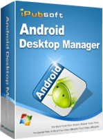 iPubsoft Android Desktop Manager Crack Patch Keygen License Key