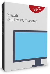 Xilisoft iPad to PC Transfer Crack