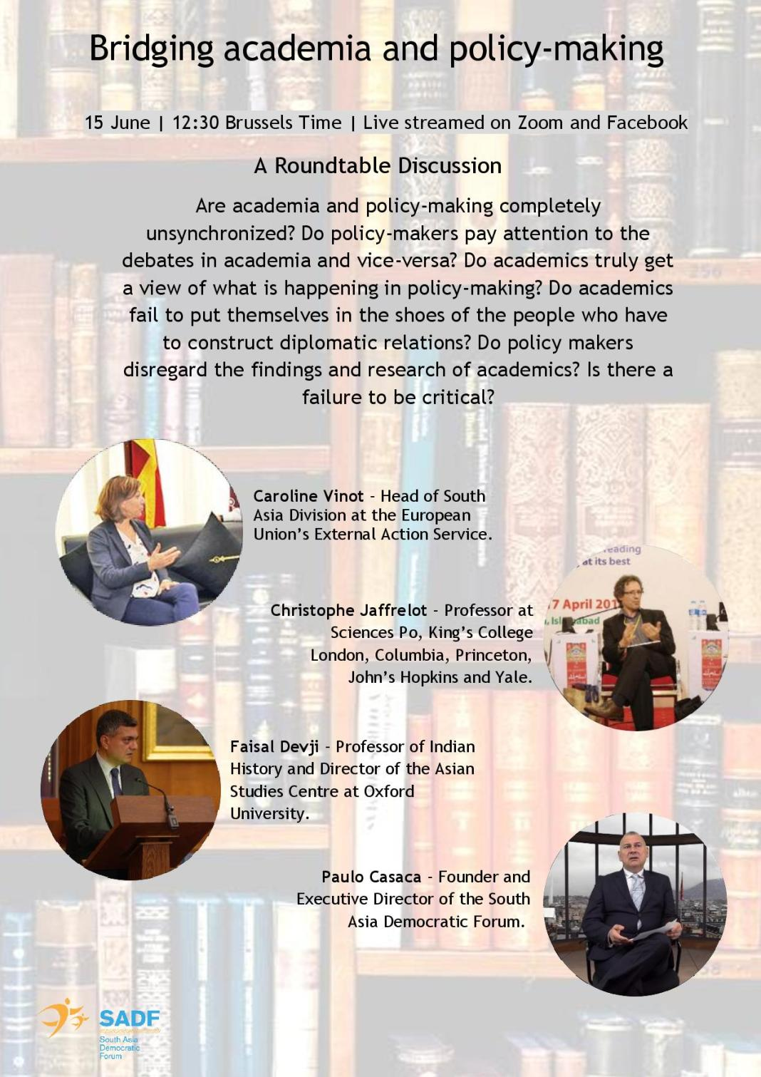 , Bridging academia and policy-making – A Roundtable Discussion with Caroline Vinot, Christophe Jaffrelot, Faisal Devji and Paulo Casaca