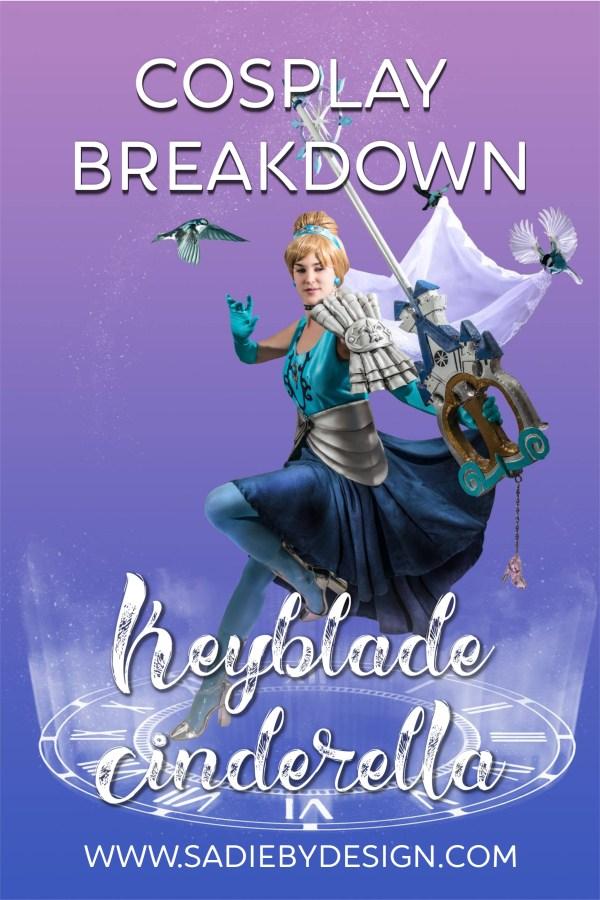 Cosplay Breakdown Keyblade Warrior Cinderella