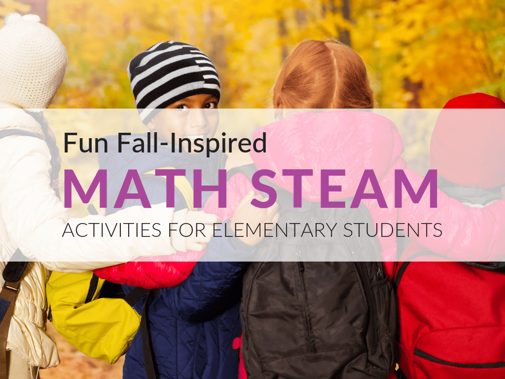 Fun Fall Math Steam Activities For Elementary Students
