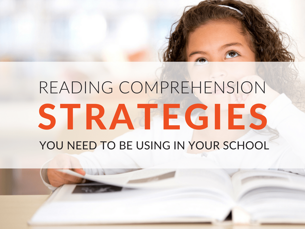 How To Teach Reading Comprehension Strategies In Your School Free Worksheets