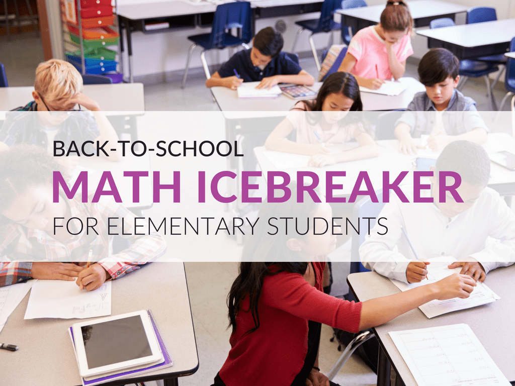 A Math Icebreaker Your Elementary Students Will Love