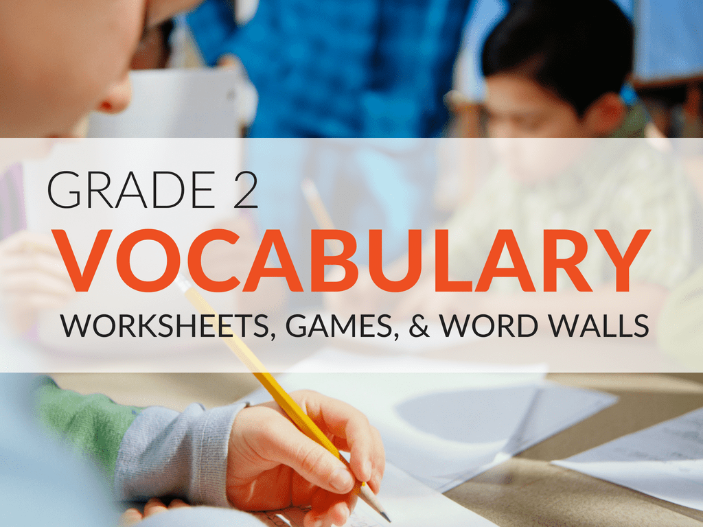 2nd Grade Vocabulary Worksheets Games And Resources