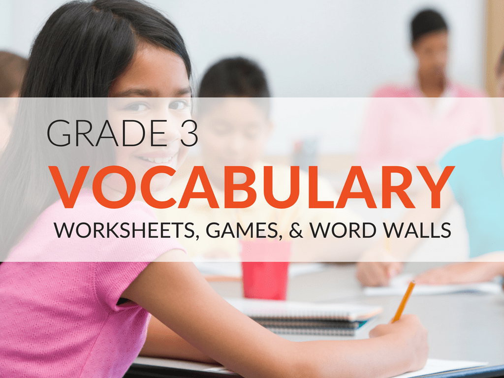 3rd Grade Vocabulary Worksheets Games And Resources