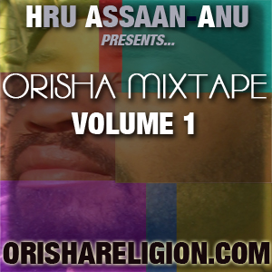 Orisha Mixtape Vol. 1