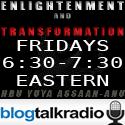Blogtalk Radio - Enlightenment and Transformation