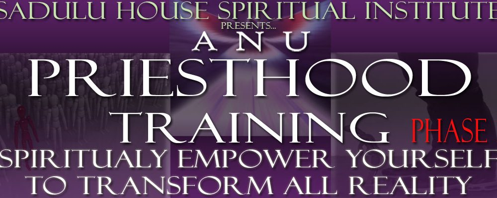 ANU Spiritual Training Phase 1