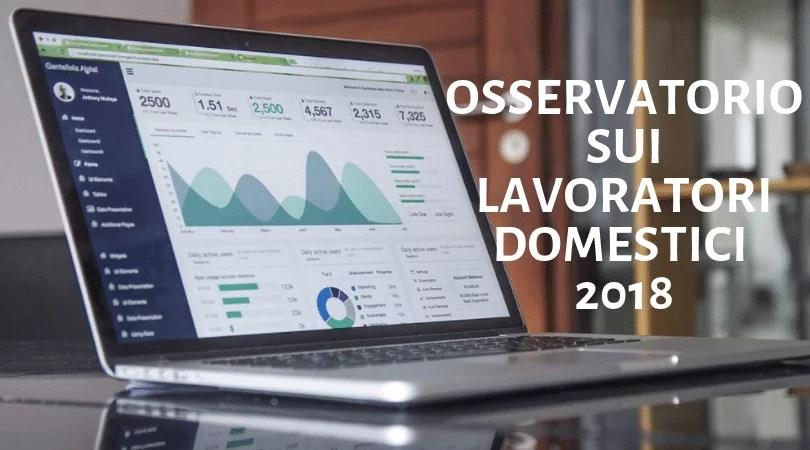 osservatorio sui lavoratore domestici - anno 2018