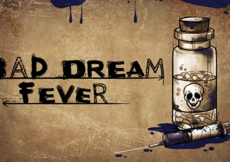 Bad Dream: Feaver