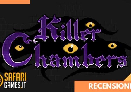 Killer Chambers