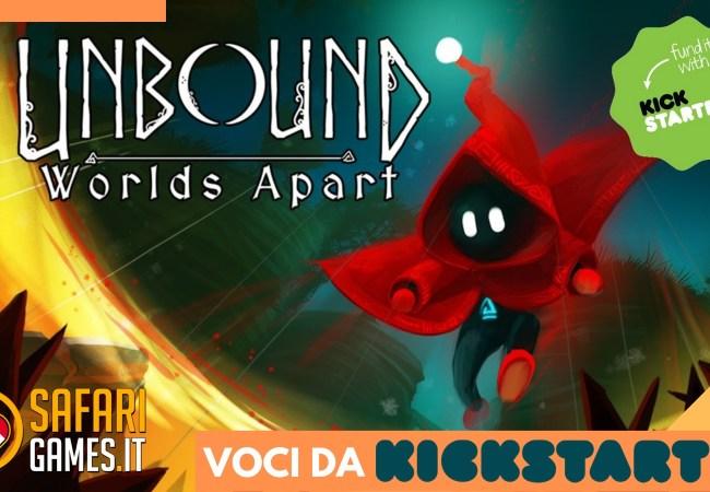 Unbound_ Worlds Apart