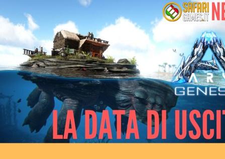 Ark Genesis Data di uscita
