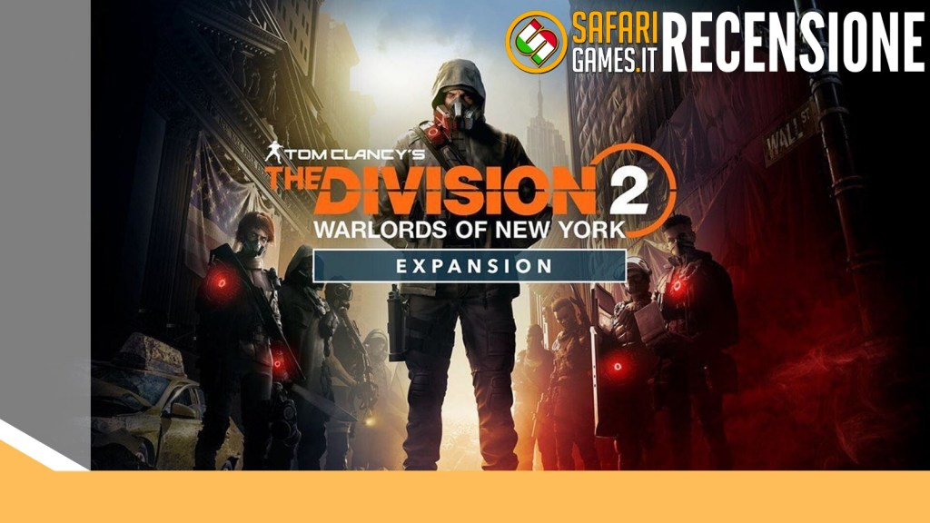 The Division 2 Warlords of New York DLC recensione