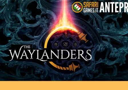 Anteprima The Waylanders