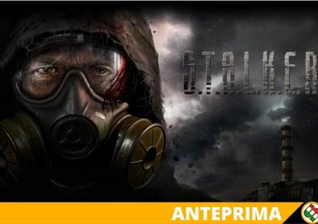 Stalker 2 (S.T.A.L.K.E.R. 2) ANTEPRIMA
