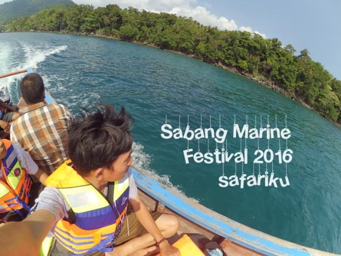 Menuju Pulau Rubiah SMF 2016