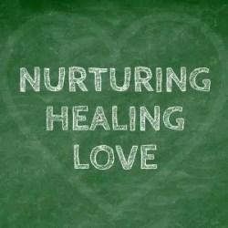 nurturing-healing-love