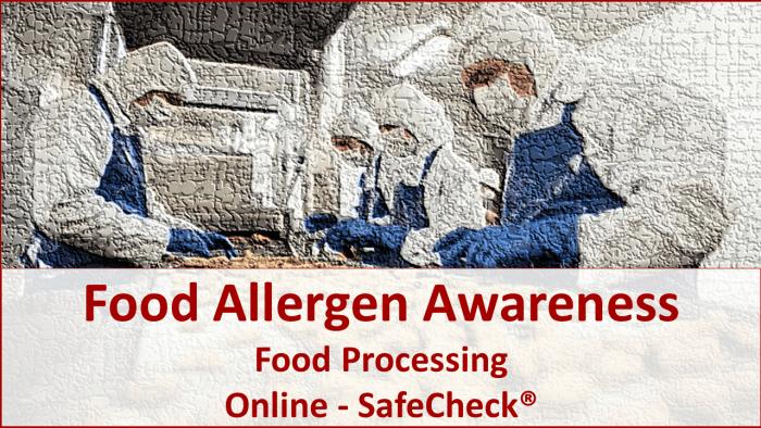 Food Allergen Awareness - Food Processing