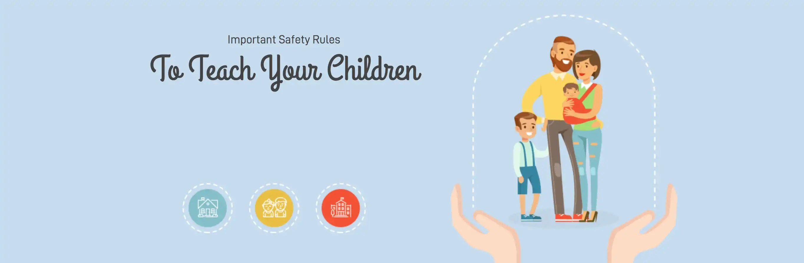 Important Safety Rules To Teach Your Children