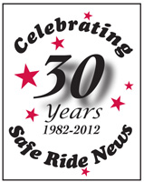 Safe Ride News—30 Years Young!
