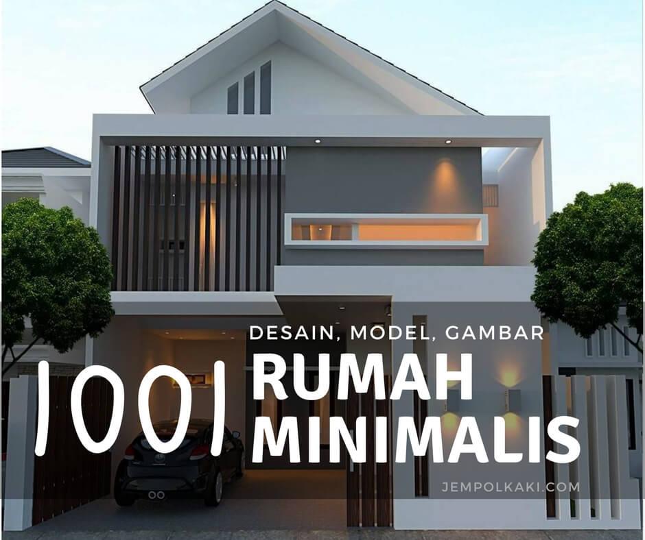 1001 Desain Rumah Minimalis Modern Dan Sederhana Terbaru Inspirasi