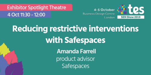Safespaces TES SEN Show 2019 Amanda Farrell