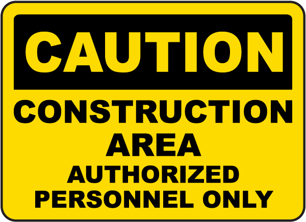 OSHA Construction Site Safety Sign