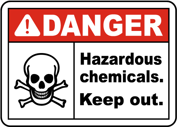 Danger Hazardous Chemicals Keep Out