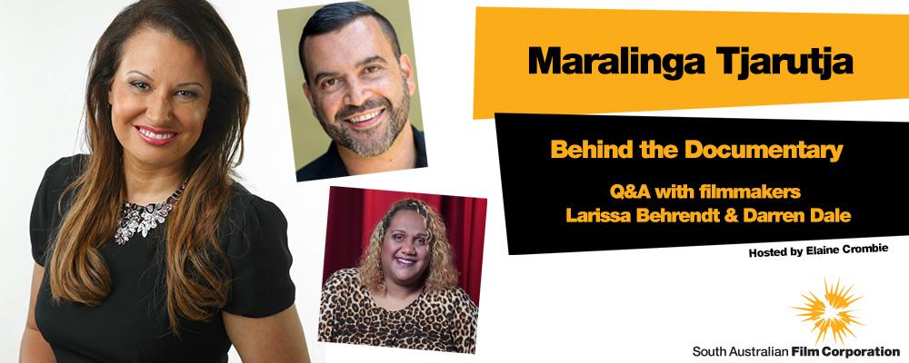 Maralinga Tjuratja: Behind the Documentary, with Larissa Behrendt, Darren Dale and Elaine Crombie