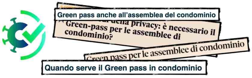 Green pass per le assemblee di condominio - Safoa