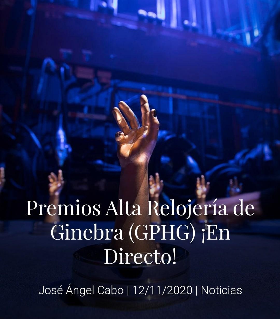 Premios Alta Relojería de Ginebra (GPHG) ¡En Directo!