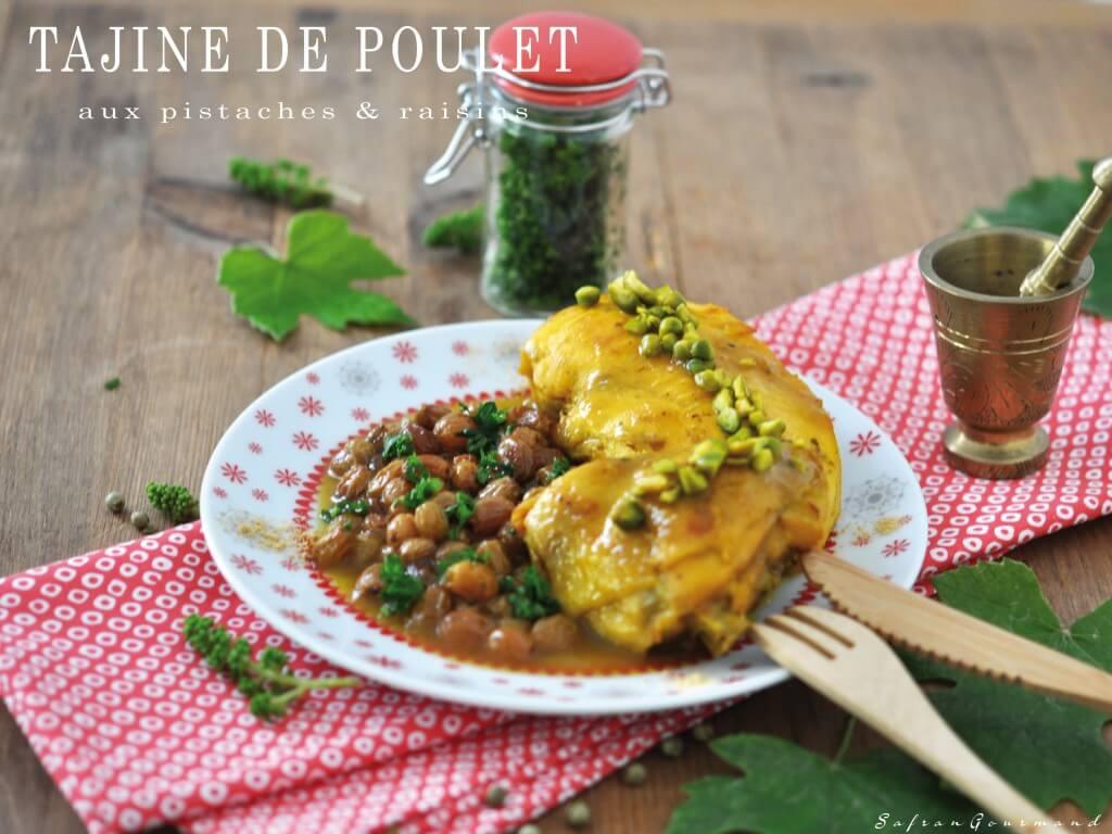 Tajine de Poulet {aux Pistaches & Raisins}