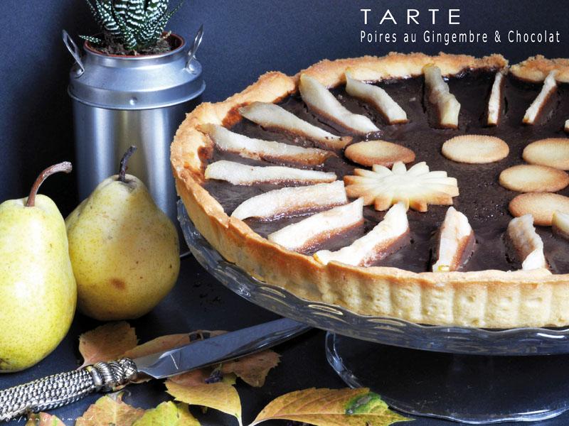 Tarte aux Poires, Gingembre & Chocolat