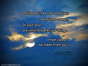 Real Riches Cannot Be Stolen