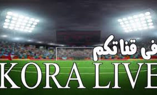 Kora Live Channel Streaming Bola Online Gratis