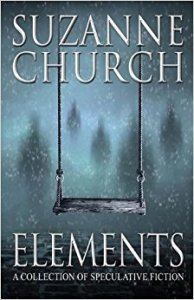 Elements, a collection of speculative fiction