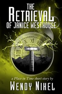 The Retrieval of Janice Westhouse