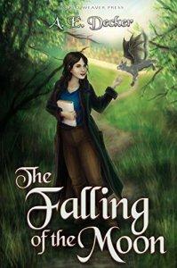 The Falling of the Moon (Moonfall Mayhem Book 1)