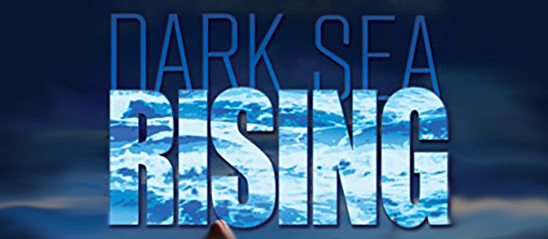 Dark Sea Rising Feature