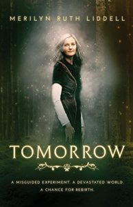 Tomorrow by Merilyn Ruth Liddell