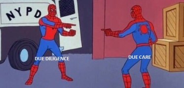 Due Diligence or Due Care  Spider-Man Double Identity meme