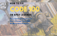 How To Fix Code 100 on Apex Legends