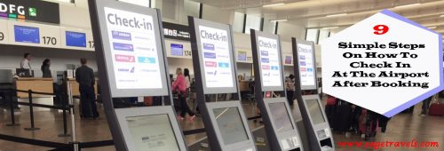 Nine (9) Simple Steps On How To Check In At The Airport After Booking