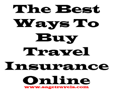 The Best Ways To Buy Travel Insurance Online