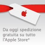 Da oggi spedizione gratuita su tutto l'Apple Store