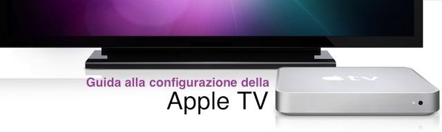 guida alla configurazione della apple tv