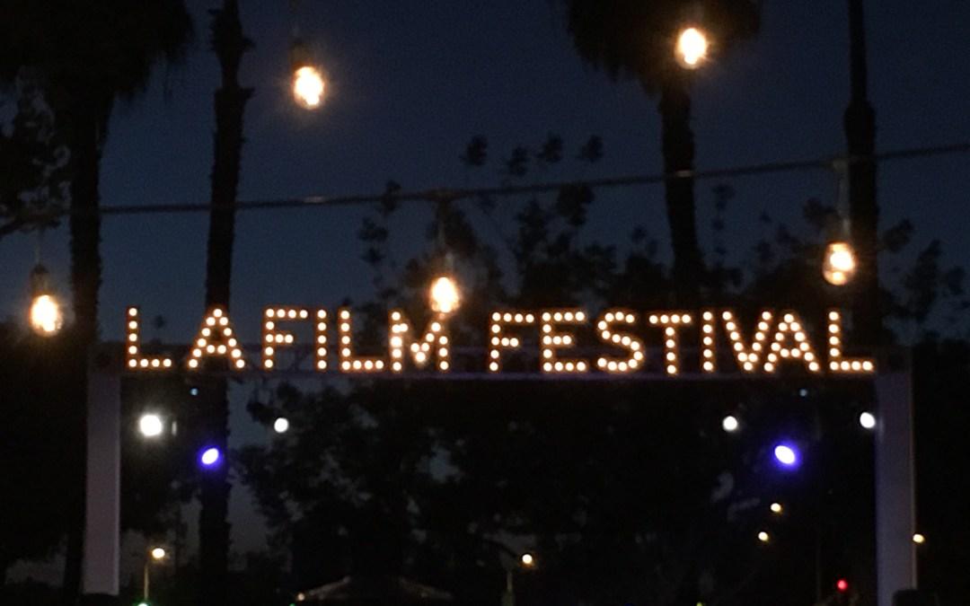 2017 LA FILM FESTIVAL Recap
