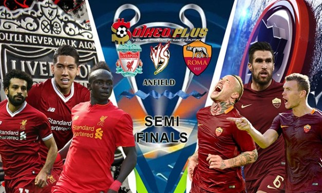 LIVE STREAM: LIVERPOOL VS AS ROMA (UCL SEMI-FINAL FIRST LEG)